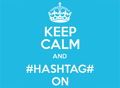 Keep calm and hashtag on