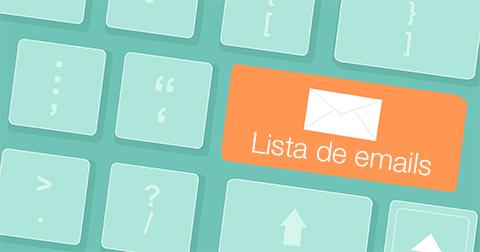 Crie uma lista de emails o quanto antes
