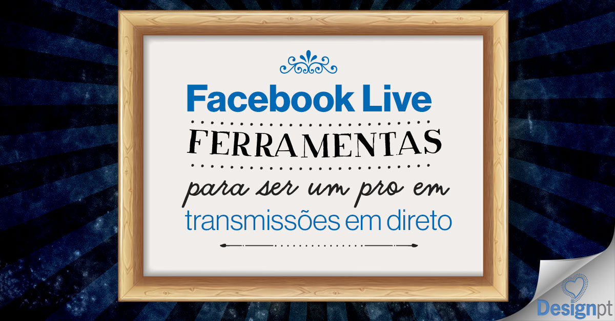 Facebook Live ferramentas