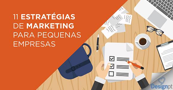 11 Estratégias de marketing para pequenas empresas – DesignPT